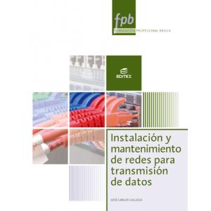 FPB Instalación y mantenimiento de redes para transmisión de datos
