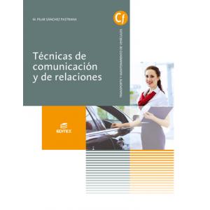 Técnicas de comunicación y de relaciones