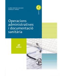 Operacions administratives i documentació sanitària