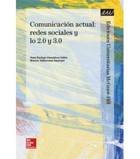 Comunicación actual: redes sociales y lo 2.0 y 3.0