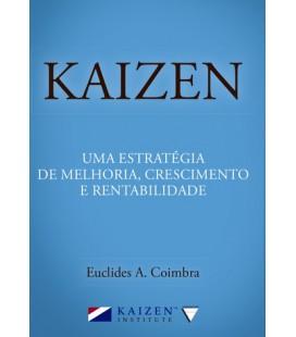 Kaizen: Uma Estretégia de Melhoria, Crescimento e Rentabilidade.