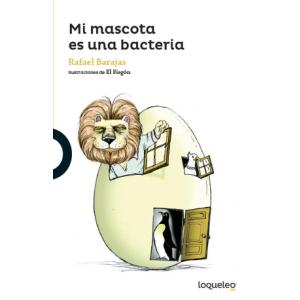 Mi mascota es una bacteria