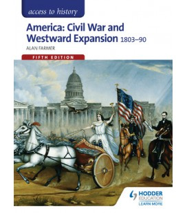 Access to History America Civil War and Westward Expansion 1803-1890 Fifth Edition