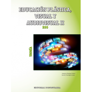 Educación Plástica, Visual y Audiovisual II Teoría