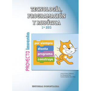Tecnología, Programación y Robótica 1º ESO – Proyecto INVENTA