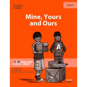 Mine, Yours and Ours. Teacher Guide 4