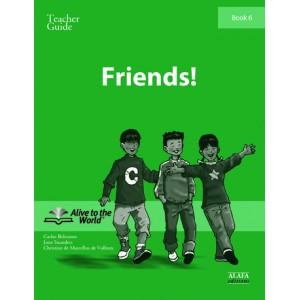 Friends! Teacher Guide 6