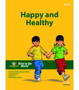 Happy and Healthy. Student Book 2