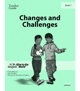 Changes and Challenges. Teacher Guide 7