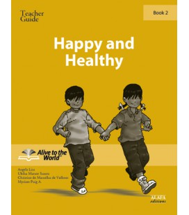 Happy and Healthy. Teacher guide 2