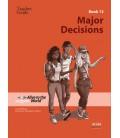 Major Decisions. Teacher Guide