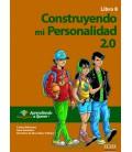 Construyendo mi personalidad 2.0. Libro 8.