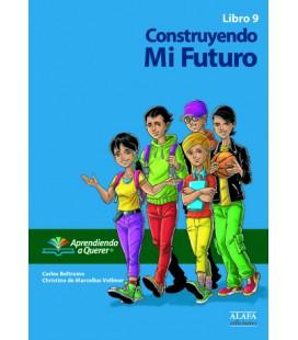 Construyendo mi Futuro. Libro 9.