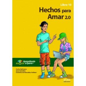 Hechos para Amar 2.0. Libro 10.