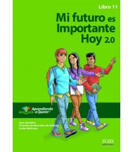 Mi futuro es Importante Hoy 2.0. Libro 11.