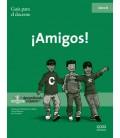 ¡Amigos! Guía para el docente. 06