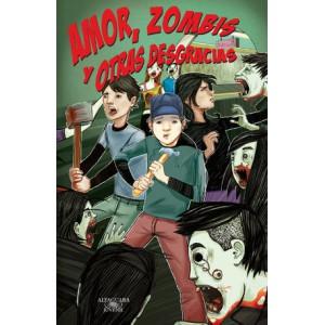 """""""Amor, zombis y otras desgracias"""" (Zombis 1)"""