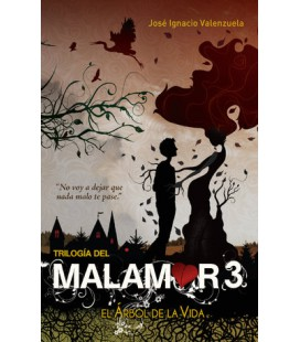 El árbol de la vida (Trilogía del Malamor 3)