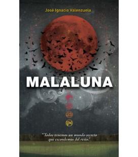 Malaluna (Trilogía del Malamor)
