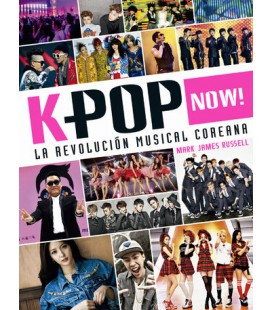 K-pop Now! La revolución musical coreana