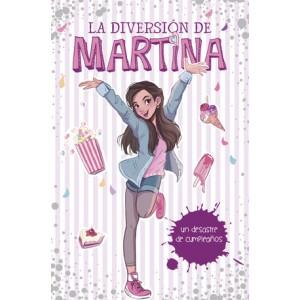 Un desastre de cumpleaños (La diversión de Martina 1)