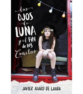 Los ojos de Luna y el fin de los cometas