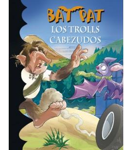 Los trolls cabezudos (Serie Bat Pat 9)