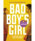 Te odiaré hasta que te quiera (Bad Boy's Girl 1)