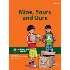 Mine, Yours and Ours. Student Book 4