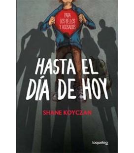 HASTA EL DÍA DE HOY