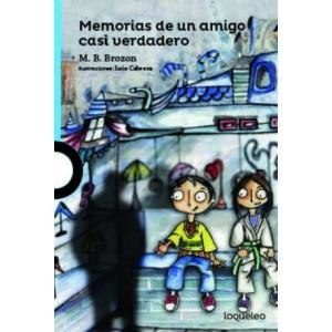 MEMORIAS DE UN AMIGO CASI VERDADERO