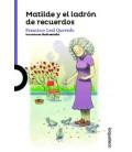 MATILDE Y EL LADRON RECUERDOS