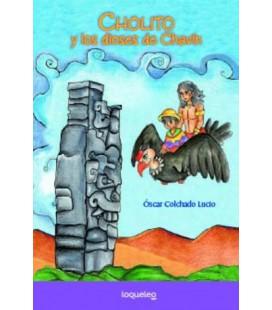 CHOLITO Y LOS DIOSES DE CHAVÍN
