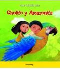 CHOLITO Y AMAZONITA