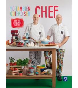 Yo también quiero ser chef