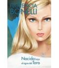 Nacida bajo el signo del Toro (Edición enriquecida multimedia)