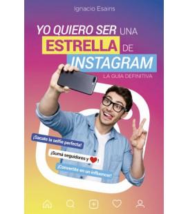 Yo quiero ser una estrella de Instagram