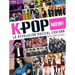 K-pop Now! La revolución musical coreana