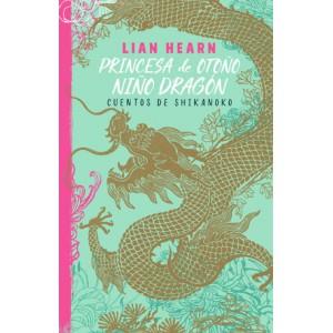 Princesa de otoño, niño dragón (Leyendas de Shikanoko 2)