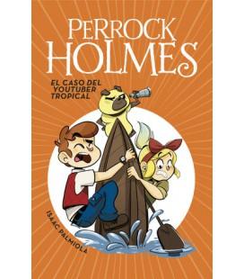 El caso del youtuber tropical (Serie Perrock Holmes 6)