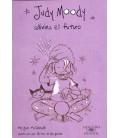Judy Moody adivina el futuro (Colección Judy Moody 4)