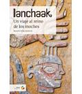Ianchaak. Un viaje al reino de los moches 204352