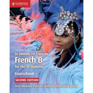 [Epub] Le monde en Francais French B for the IB Diploma