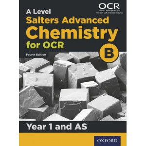 A Level Salters Advanced Chemistry for OCR B: Year 1 and AS