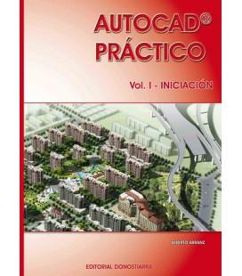 Autocad Práctico I. Volumen I