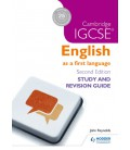 Cambridge IGCSE English First Language Study and Revision Guide