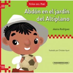 Abdón en el jardín del Altiplano