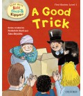 Read with Biff, Chip and Kipper First Stories: Level 1: A Good Trick
