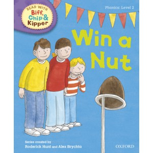 Read with Biff, Chip and Kipper Phonics: Level 2: Win a Nut!
