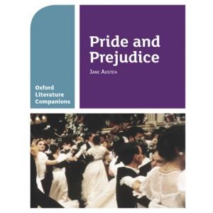 Oxford Literature Companions Pride and Prejudice